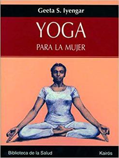 yoga para la mujer de Geeta Iyengar